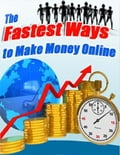 online magazine -  The Fastest Ways to Make Money Online