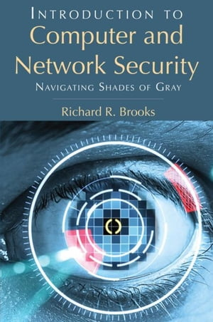 Introduction to Computer and Network Security: Navigating Shades of Gray