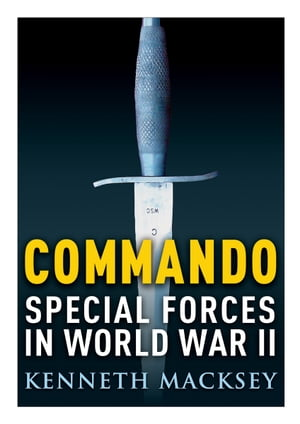 Commando Special Forces in World War II