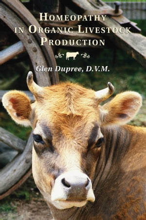 Homeopathy in Organic Livestock Production