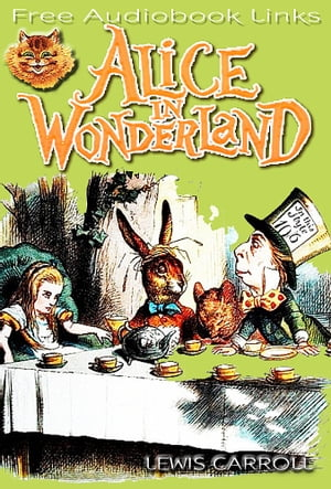Alice's adventures in wonderland Complete,  Over 100 illustrations and Free Audiobook Download