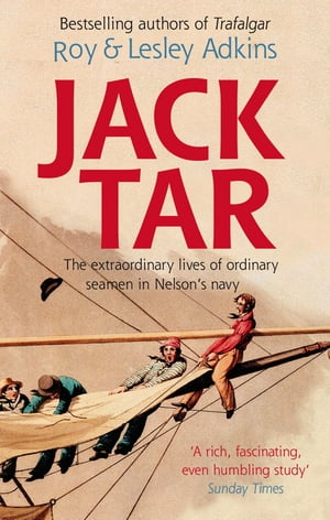 Jack Tar Life in Nelson's Navy