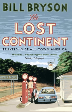 The Lost Continent Travels in Small-Town America