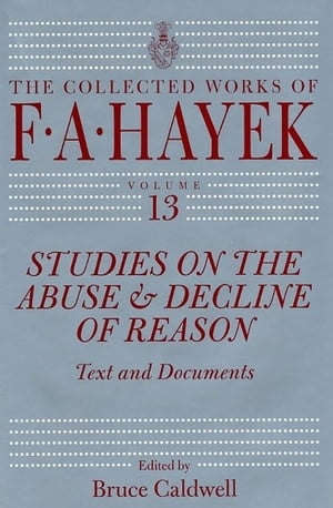 Studies on the Abuse and Decline of Reason Text and Documents