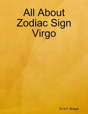 All About Zodiac Sign Virgo