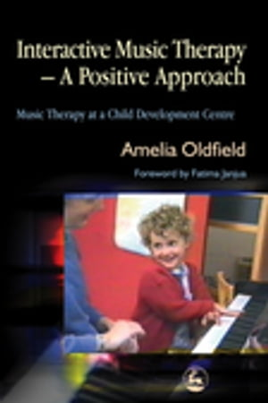 Interactive Music Therapy - A Positive Approach Music Therapy at a Child Development Centre