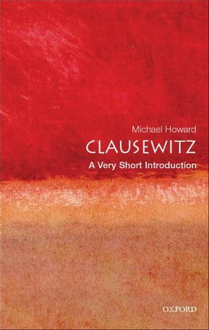 Clausewitz: A Very Short Introduction