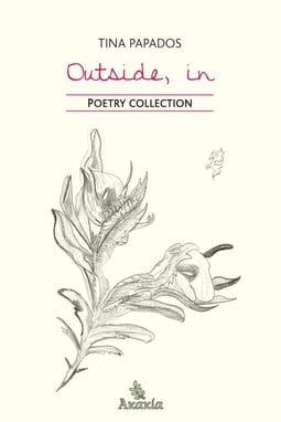 Outside, In: Poetry Collection