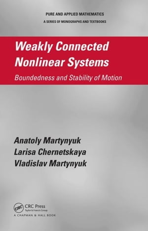 Weakly Connected Nonlinear Systems: Boundedness and Stability of Motion