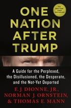 One Nation After Trump Cover Image