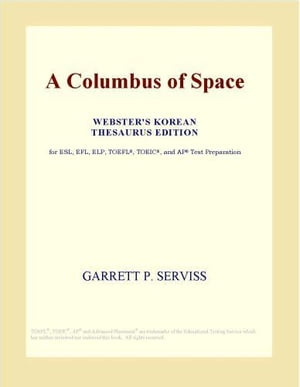 A Columbus of Space (Webster's Korean Thesaurus Edition)