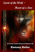 online magazine -  Spirit of the Wolf ~ Heart of a Lion