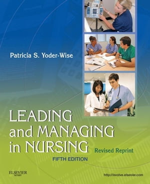 Leading and Managing in Nursing - Revised Reprint