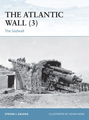The Atlantic Wall (3) The Sudwall