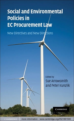 Social and Environmental Policies in EC Procurement Law New Directives and New Directions