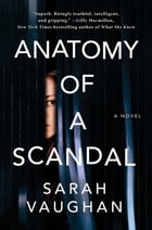 Anatomy of a Scandal Cover Image