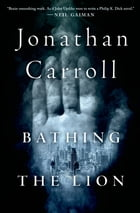 Bathing the Lion Cover Image