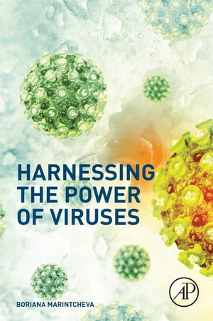 Harnessing the Power of Viruses