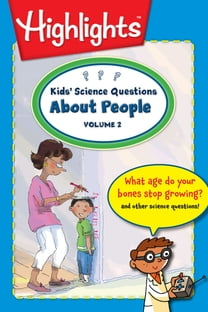Kids' Science Questions About People Volume 2