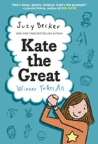 Kate the Great: Winner Takes All Cover Image