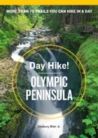 Day Hike! Olympic Peninsula, 3rd Edition Cover Image