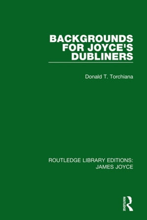 Backgrounds for Joyce's Dubliners