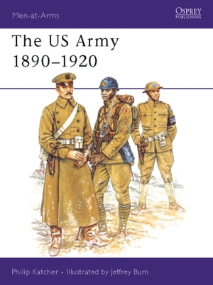 The US Army 1890?1920