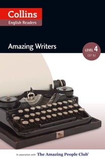 Amazing Writers: B2 (Collins Amazing People ELT Readers)