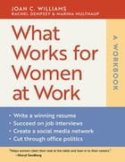 What Works for Women at Work: A Workbook Cover Image