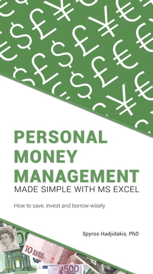 Personal Money Management Made Simple with MS Excel