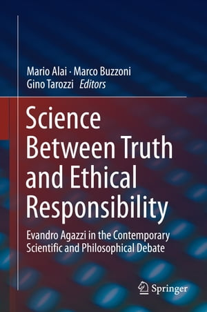 Science Between Truth and Ethical Responsibility