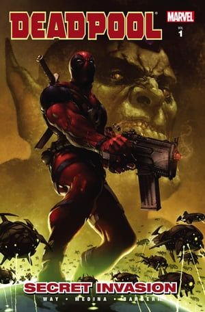 Deadpool Vol. 1: Secret Invasion