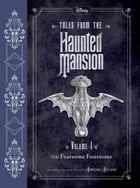 Tales from the Haunted Mansion Vol. 1: The Fearsome Foursome Cover Image