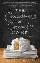 The Coincidence of Coconut Cake Cover Image