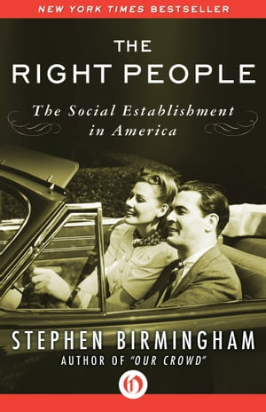 The Right People The Social Establishment in America
