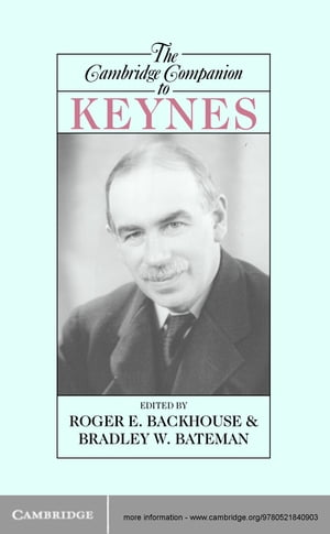 The Cambridge Companion to Keynes