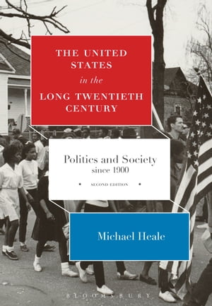 The United States in the Long Twentieth Century Politics and Society since 1900