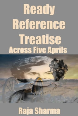 Ready Reference Treatise: Across Five Aprils