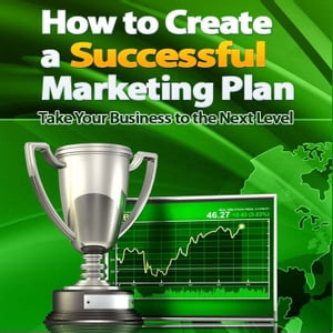 How to Create a Successful Marketing Plan ?