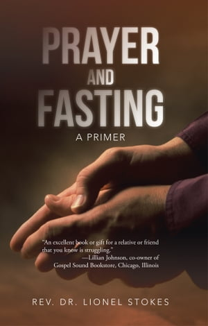 Prayer and Fasting A Primer
