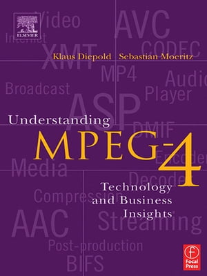 Understanding MPEG 4 Technology and Business Insights