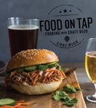 Food on Tap: Cooking with Craft Beer Cover Image