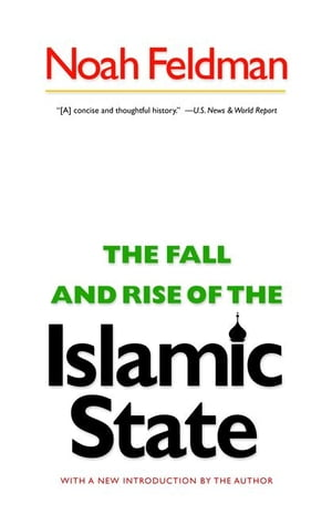 The Fall and Rise of the Islamic State (New in Paper)