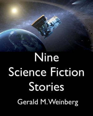 Nine Science Fiction Stories