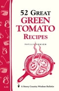 online magazine -  52 Great Green Tomato Recipes