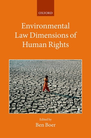 Environmental Law Dimensions of Human Rights