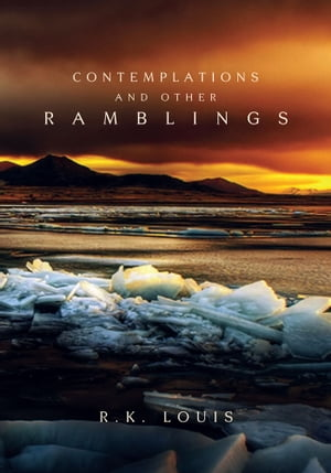 Contemplations And Other Ramblings