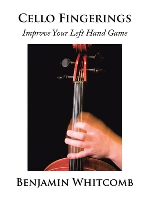 Cello Fingerings Improve Your Left Hand Game