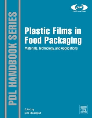 Plastic Films in Food Packaging Materials,  Technology and Applications