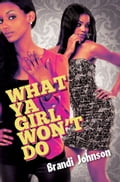 What Ya Girl Wont Do (Book) photo